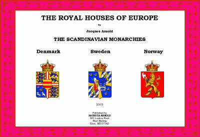 The Royal Houses Of Europe: The Scandinavian Monarchies (Paperback)