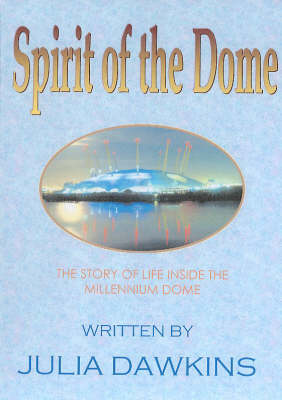 Spirit of the Dome (Paperback)