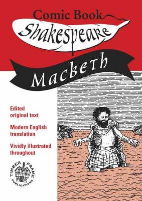 Macbeth: In Comic Book Format - Comic Book Shakespeare (Paperback)