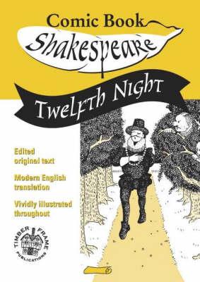 Twelfth Night: In Comic Book Format - Comic Book Shakespeare v. 6 (Paperback)