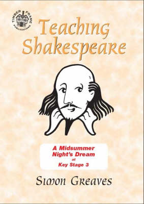"""A Midsummer Night's Dream"" at Key Stage 3 - Comic Book Shakespeare v. 12 (Spiral bound)"