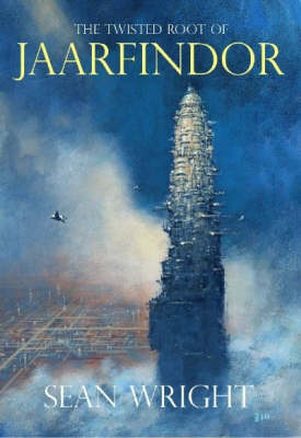 The Twisted Root of Jaarfindor - Elriad Myth & Legend S. (Paperback)