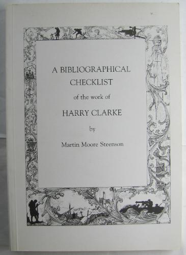 A Bibliographical Checklist of the Work of Harry Clarke (Paperback)