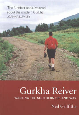 Gurkha Reiver: Walking the Southern Upland Way (Paperback)