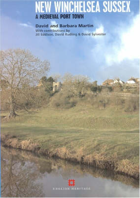 New Winchelsea Sussex: A Medieval Port Town (Paperback)