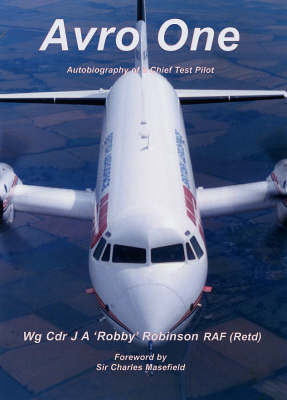 Avro One: Autobiography of a Chief Test Pilot (Paperback)