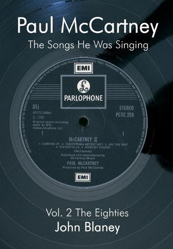 Paul McCartney Paul McCartney: The Eighties The Eighties: v. 2 v. 2 (Paperback)