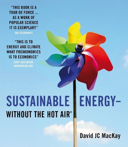 Sustainable Energy - without the hot air - without the hot air 2 (Paperback)