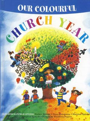 Our Colourful Church Year (Hardback)