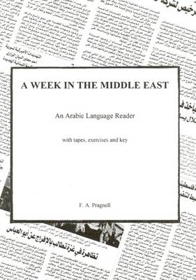 A Week in the Middle East: An Arabic Language Reader (Paperback)