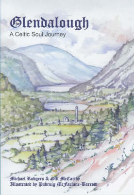 Glendalough: A Celtic Soul Journey (Paperback)