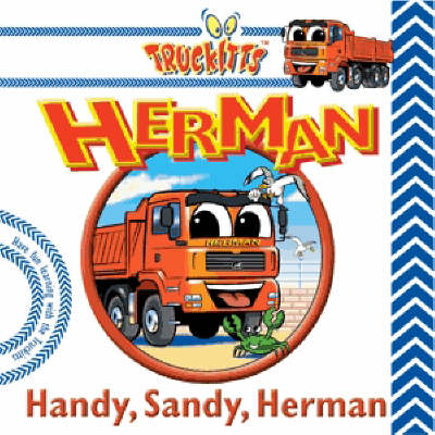 Handy, Sandy, Herman - Truckitts S. (Book)