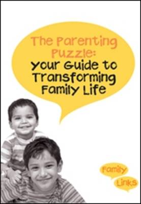 The Parenting Puzzle: Your Guide to Transforming Family Life (Paperback)