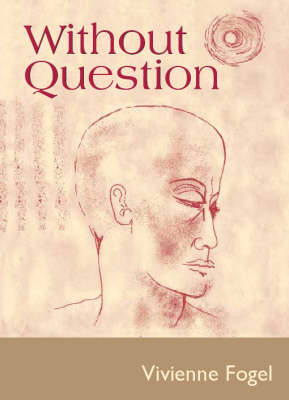Without Question: Selected Poems (Paperback)