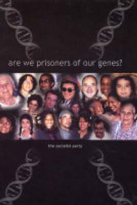 Are We Prisoners of Our Genes? (Paperback)