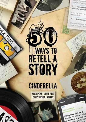 50 Ways To Retell A Story: Cinderella (Paperback)