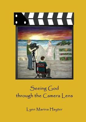 Seeing God Through the Camera Lens (Paperback)