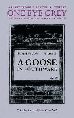 A Goose in Southwark - One Eye Grey S. v. 2 (Paperback)