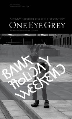 Bank Holiday Weekend - One Eye Grey S. v. 5 (Paperback)