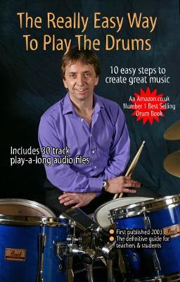 The Really Easy Way to Play the Drums - Steve Laffy's Drum Tutors S.