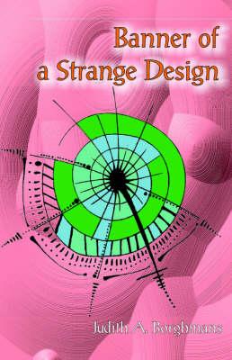 Banner of a Strange Design (Paperback)