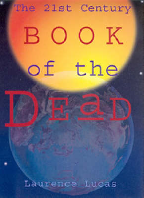 The 21st Century Book of the Dead: The Liquid Lightbody Template (Paperback)