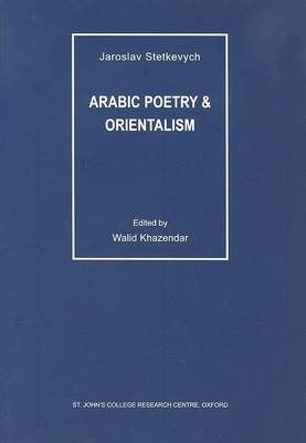 Arabic Poetry and Orientalism (Paperback)