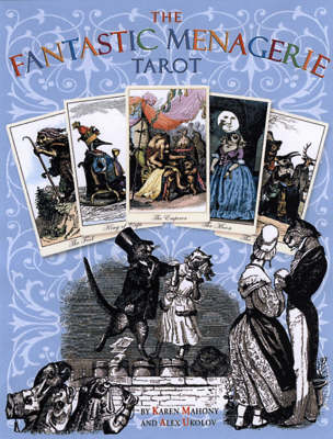 The Fantastic Menagerie Tarot (Paperback)