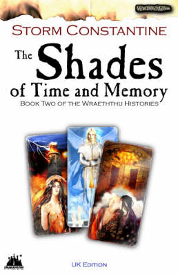 The Shades of Time and Memory: UK Edition Bk. 2 - Wraeththu Histories (Paperback)