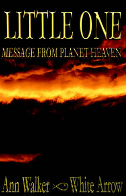 Little One: Message from Planet Heaven (Paperback)