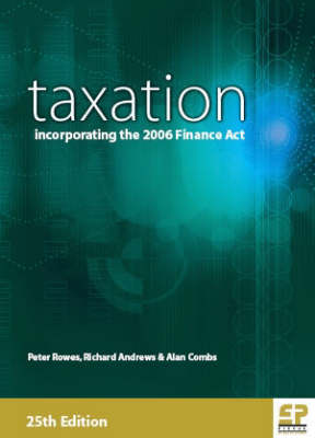 Taxation: Incorporating the 2006 Finance Act (Paperback)