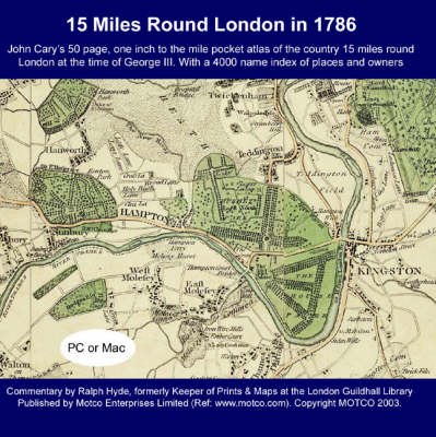 15 Miles Round London in 1786: John Cary's 50 Page, One Inch to the Mile Pocket Atlas (CD-ROM)