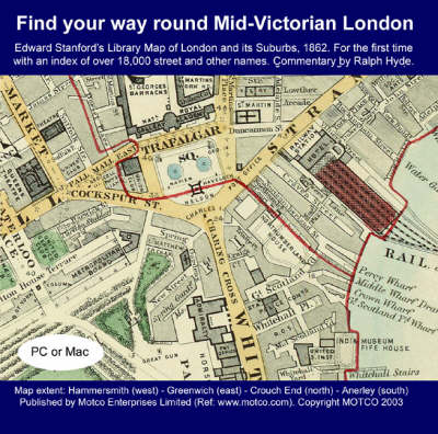 Find Your Way Round Mid-Victorian London: Edward Stanford's Library Map of London and Its Suburbs 1862 (CD-ROM)