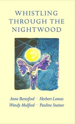 Whistling Through the Nightwood (Paperback)
