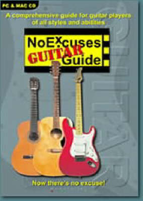 The No Excuses Guitar Guide - NoExcuses Guides (CD-ROM)