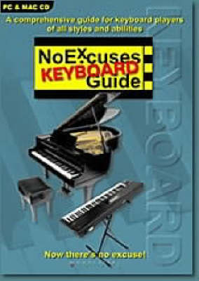 The No Excuses Keyboard Guide - NoExcuses Guides (CD-ROM)