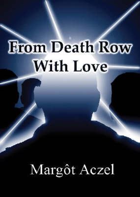 From Death Row with Love (Paperback)