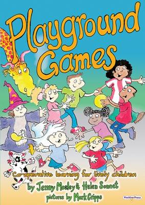 Playground Games: Whole Brain Workouts for Lively Children (Paperback)