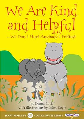 We are Kind and Helpful: We Don't Hurt Anybody's Feelings (Paperback)