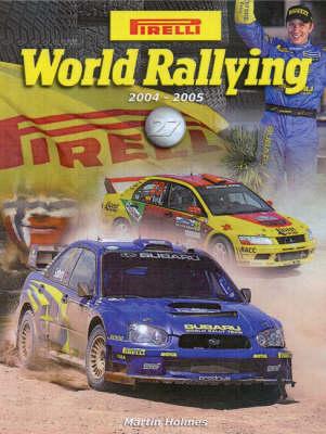 Pirelli World Rallying 2004-2005 (Board book)