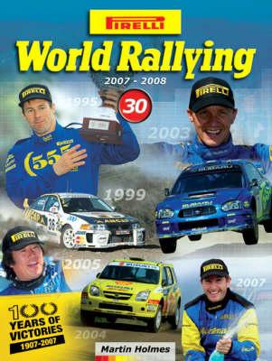Pirelli World Rallying 2007-2008: No. 30 (Hardback)