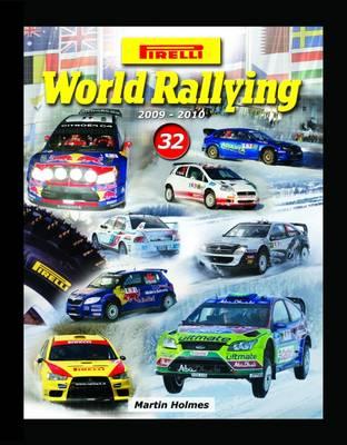 Pirelli World Rallying 2009-2010: No. 32 (Hardback)