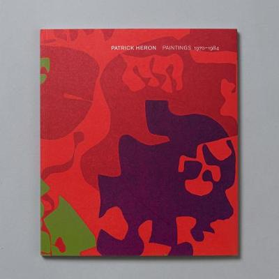 Patrick Heron: Paintings 1970-1984 (Paperback)