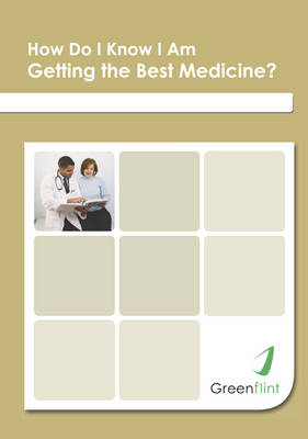 How Do I Know I am Getting the Best Medicine - A Beginner's Guide (Spiral bound)