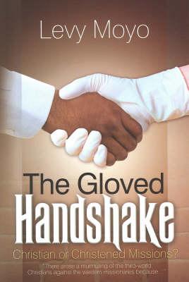 The Gloved Handshake (Paperback)