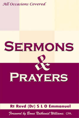 Sermons and Prayers: Sermons and Prayers for All Occassions (Paperback)