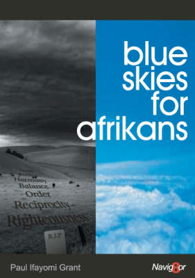 Blue Skies for Afrikans: Life and Death Choices for Afrikan Liberation (Paperback)