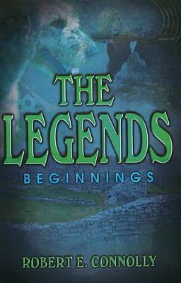 The Legends: Beginnings (Paperback)