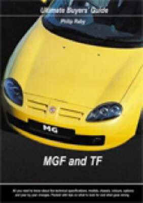 MGF and TF (1995-2004) - Ultimate Buyers' Guide No. 7 (Paperback)