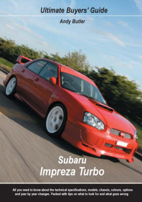 Subaru Impreza Turbo - Ultimate Buyers' Guide No. 10 (Paperback)